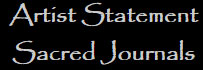 sacred-journals-artist-statement